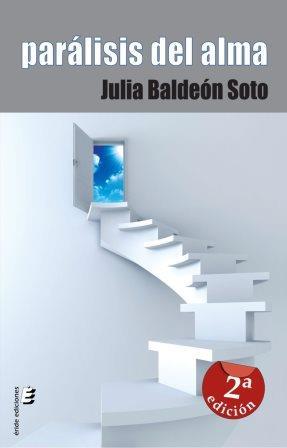 Portada PARALISIS DEL ALMA - JULIA BALDEON SOTO - ERIDE