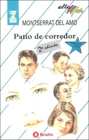 Portada PATIO DE CORREDOR - MONTSERRAT DEL AMO - BRUÑO