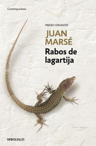 Portada RABOS DE LAGARTIJA - JUAN MARSE - PLAZA Y JANES