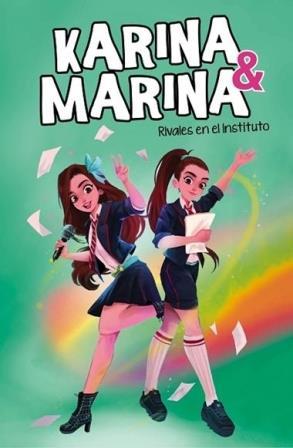 Portada RIVALES EN EL INSTITUTO (KARINA & MARINA 5) - KARINA & MARINA - MONTENA