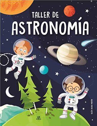 Portada TALLER DE ASTRONOMÍA - BELÉN JACOBA MARTÍN ARMAND - LIBSA