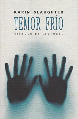 Portada TEMOR FRIO - KARIN SLAUGHTER - CIRCULO DE LECTORES