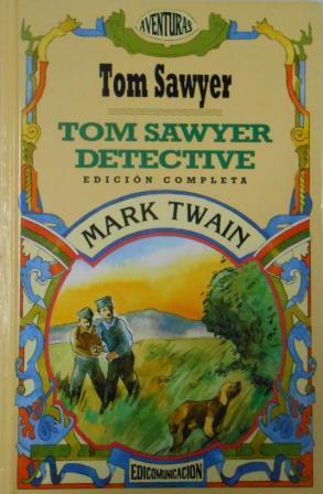 Portada TOM SAWYER DETECTIVE - TOM SAWYER - EDICOMUNICACION