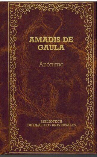 Portada Amadís de Gaula - Rodríguez de Montalvo, Garci - ORBIS
