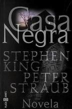 Portada CASA NEGRA - STEPHEN KING-PETER STRAUB - PLAZA Y JANES