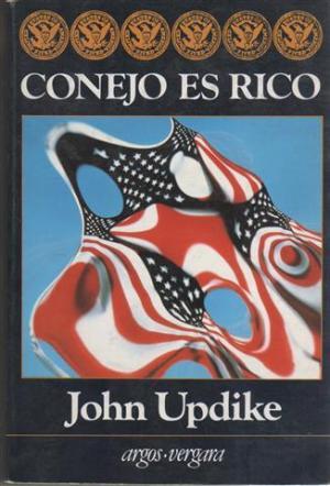 Portada CONEJO ES RICO - JOHN UPDIKE - ARGOS VERGARA
