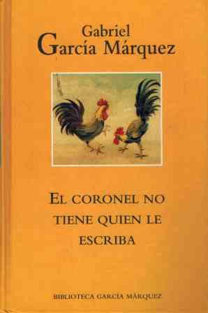 Portada EL CORONEL NO TIENE QUIEN LE ESCRIBA - GABRIEL GARCIA MARQUEZ - RBA MONDADORI