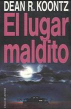 Portada EL LUGAR MALDITO - DEAN R. KOONTZ - CIRCULO DE LECTORES