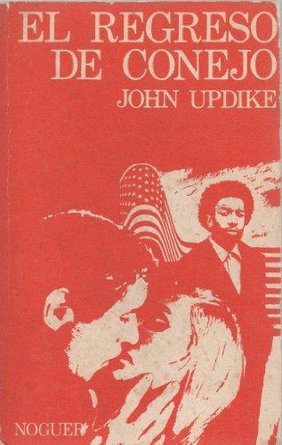 Portada EL REGRESO DE CONEJO - JOHN UPDIKE - NOGUER
