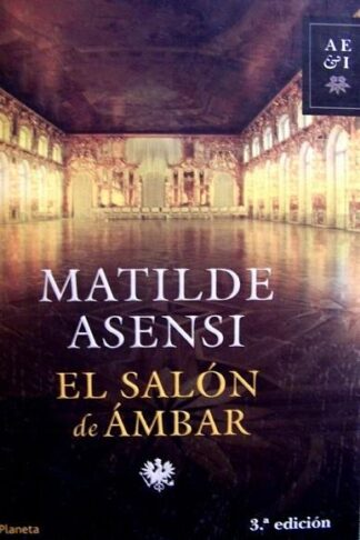 Portada EL SALON DE AMBAR - MATILDE ASENSI - PLANETA