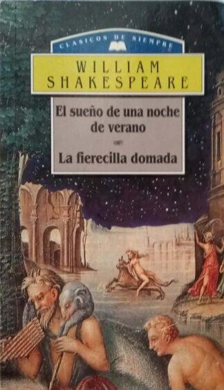 Portada EL SUEÑO DE UNA NOCHE DE VERANO / LA FIERECILLA DOMADA - WILLIAM SHAKESPEARE - ME EDITORES