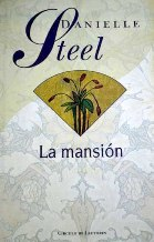 Portada LA MANSION - DANIELLE STEEL - CIRCULO DE LECTORES