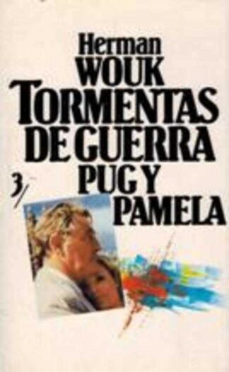 Portada TORMENTAS DE GUERRA 3. PUG Y PAMELA - HERMAN WOUK - CIRCULO DE LECTORES