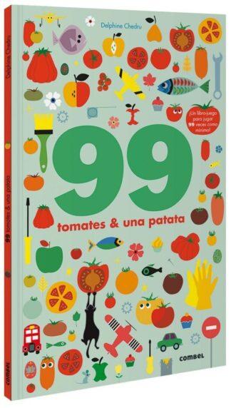 Portada 99 TOMATES Y 1 PATATA -  DELPHINE CHEDRU - COMBEL