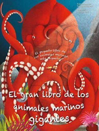 Portada EL GRAN LIBRO DE ANIMALES MARINOS GIGANTES - AA.VV. - PANINI