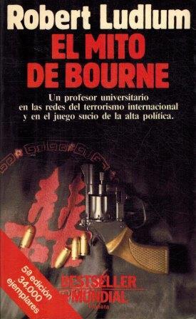 Portada EL MITO DE BOURNE - ROBERT LUDLUM - PLANETA
