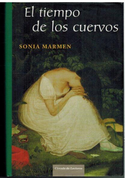 Portada EL TIEMPO DE LOS CUERVOS. ALMA DE HIGHLANDER II - SONIA MARMEN - CIRCULO DE LECTORES