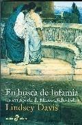 Portada EN BUSCA DE INFAMIA - LINDSEY DAVIS - EDHASA