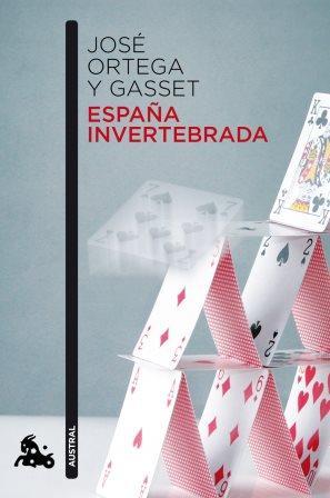 Portada ESPAÑA INVERTEBRADA - JOSE ORTEGA Y GASSET - ESPASA CALPE