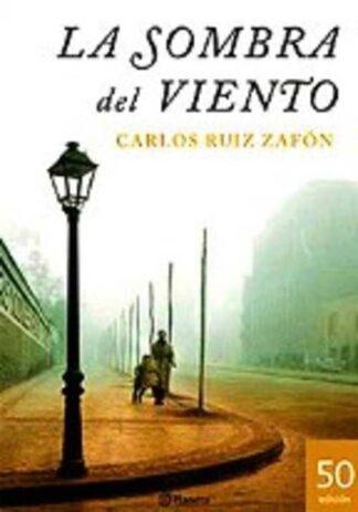 Portada LA SOMBRA DEL VIENTO - CARLOS RUIZ ZAFON - PLANETA