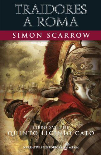 Portada TRAIDORES A ROMA (XVIII) - SIMON SCARROW -