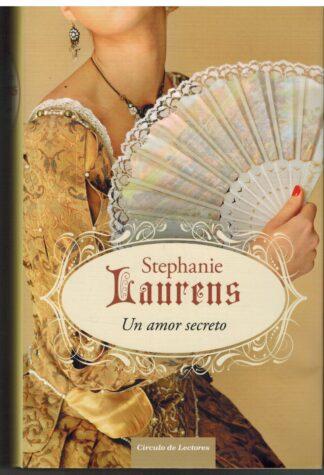 Portada UN AMOR SECRETO - STEPHANIE LAURENS - CIRCULO DE LECTORES