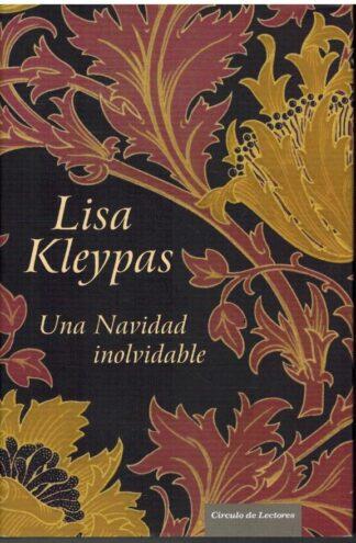 Portada UNA NAVIDAD INOLVIDABLE - LISA KLEYPAS - CIRCULO DE LECTORES